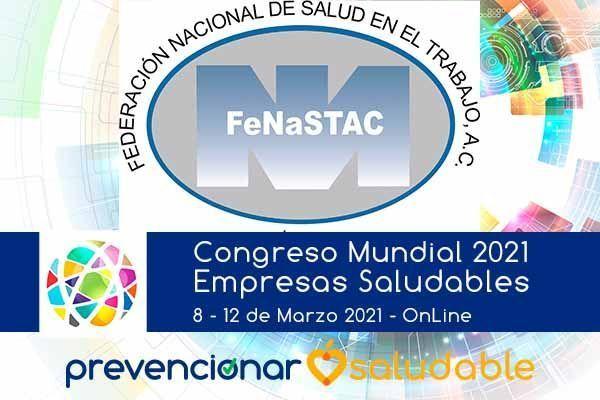 La Federación Nacional de Salud en el Trabajo, A.C. (FeNaSTAC) se suma al Congreso Mundial Prevencionar Saludable