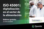 ISO 45001: Digitalización en el sector de la alimentación #webinar