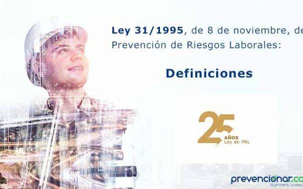 Ley de Prevención de Riesgos Laborales: definiciones