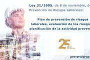 Ley de Prevención de Riesgos Laborales: Plan de prevención de riesgos laborales, evaluación de los riesgos y planificación de la actividad preventiva