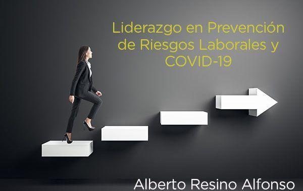 Liderazgo en Prevención de Riesgos Laborales y COVID-19