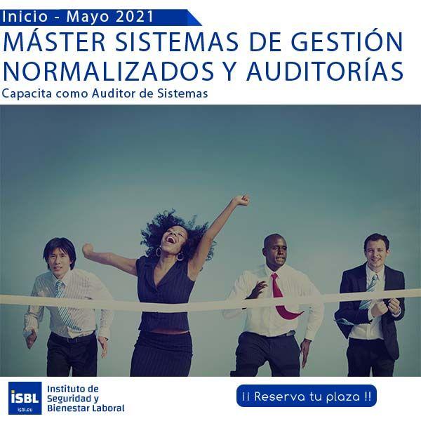 Master Sistemas de Gestión Normalizados y Auditorías - Mayo 2021