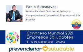 Pablo Suasnavas participará en el Congreso Mundial Prevencionar Saludable