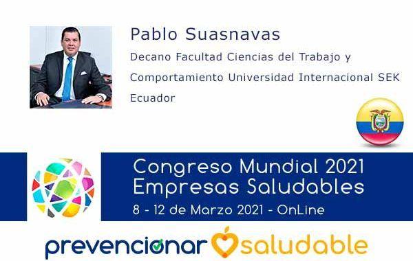 Pablo Suasnavas participará en el Congreso Mundial de Empresas Saludables