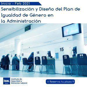 Sensibilización y Diseño del Plan de Igualdad de Género en la Administracion