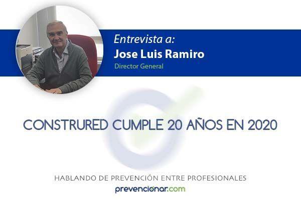 Entrevista a José Luis Ramiro, Director General de Construred