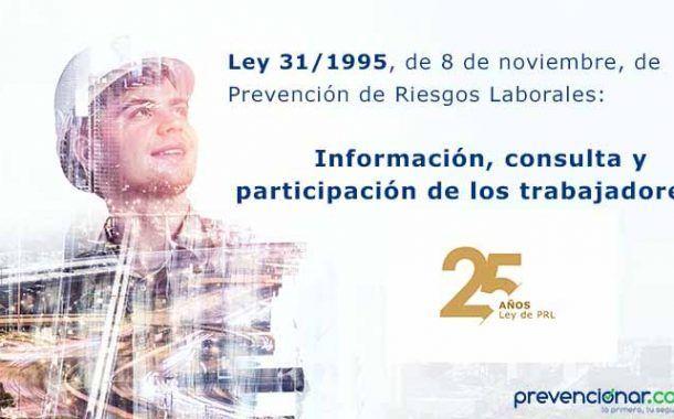 Ley de Prevención de Riesgos Laborales: Información, consulta y participación de los trabajadores