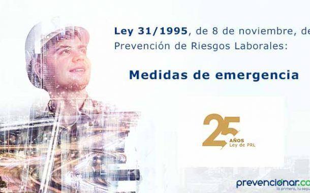 Ley de Prevención de Riesgos Laborales: Medidas de emergencia