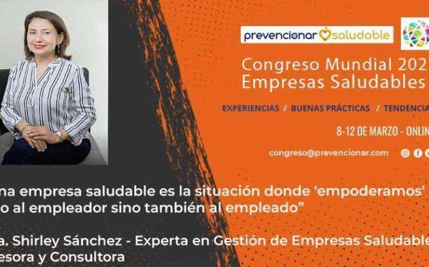 Congreso Mundial Empresa Saludable – Entrevista a la Dra. Shirley Sánchez