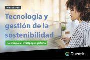 El potencial de la tecnología en la gestión de la sostenibilidad | Descargue el whitepaper