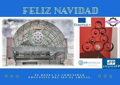 Feliz Navidad te desea la Comunidad Educativa del IES el Arenal