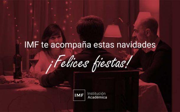 🎁 IMF Institución Académica te acompaña estas navidades. ¡Felices Fiestas!
