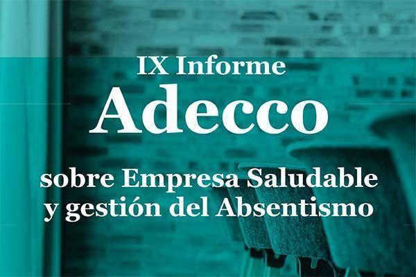 IX Informe Adecco sobre Empresa saludable y gestión del absentismo