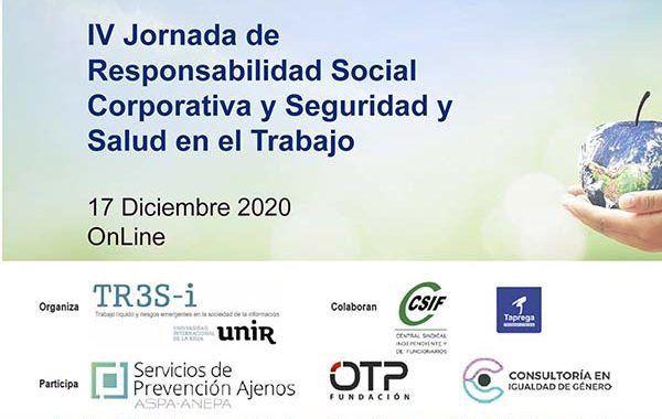 IV Jornada de Responsabilidad Social Corporativa y Seguridad y Salud en el Trabajo #OnLine