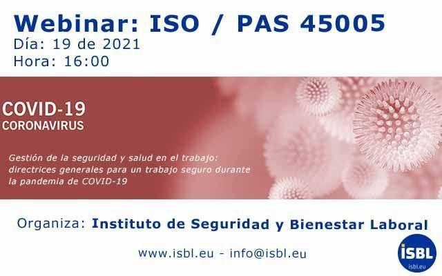 Webinar: ISO / PAS 45005 Gestión de la SST: directrices generales para un trabajo seguro durante la pandemia de COVID-19