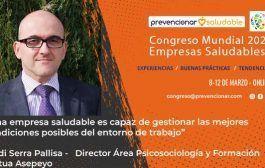 Congreso Mundial Empresa Saludable – Entrevista a: Jordi Serra Pallisa