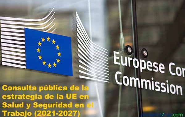 Consulta pública de la  estrategia de la UE en SST (2021-2027)