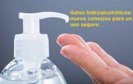 9 consejos para un uso seguro de geles hidroalcohólicos