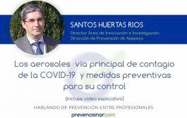 Los aerosoles  vía principal de contagio de la COVID-19  y medidas preventivas para su control (video explicativo)