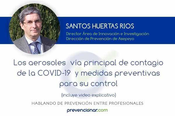 los aerosoles vía principal de contagio de la COVID-19 y medidas preventivas para su control