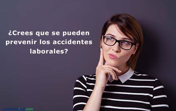 ¿Crees que se pueden prevenir los accidentes laborales?
