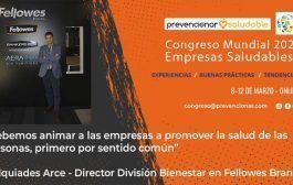 Congreso Mundial Empresa Saludable – Entrevista a: Melqui Arce