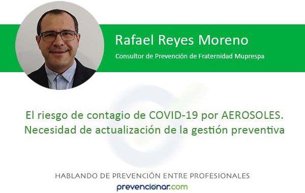 El riesgo de contagio de COVID-19 por AEROSOLES. Necesidad de actualización de la gestión preventiva