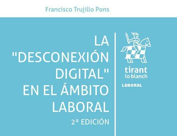 La desconexión digital en el ámbito laboral 2ª edición