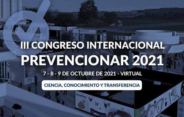 III Congreso Internacional Prevencionar - 2021 #Virtual