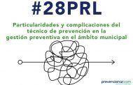 Particularidades y complicaciones del técnico de prevención en la gestión preventiva en el ámbito municipal #webinar