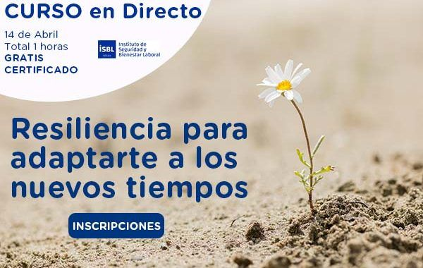 Curso en Directo: Resiliencia para adaptarte a los nuevos tiempos #Gratis