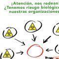 ¡Atención, nos rodean! ¿Tenemos riesgo biológico en nuestras organizaciones?