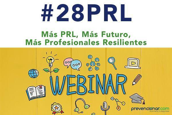 ¿Quieres impartir tu propio webinar el #28PRL con Prevencionar?