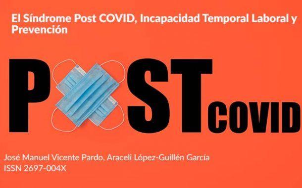 El Síndrome Post COVID, Incapacidad Temporal Laboral y Prevención