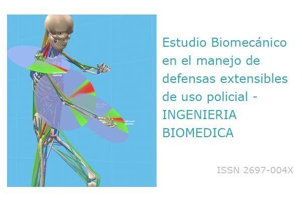 Estudio Biomecánico en el manejo de defensas extensibles de uso policial - INGENIERIA BIOMEDICA