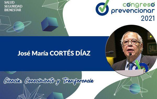 Entrevista con José María Cortés Díaz con motivo del III Congreso Internacional Prevencionar