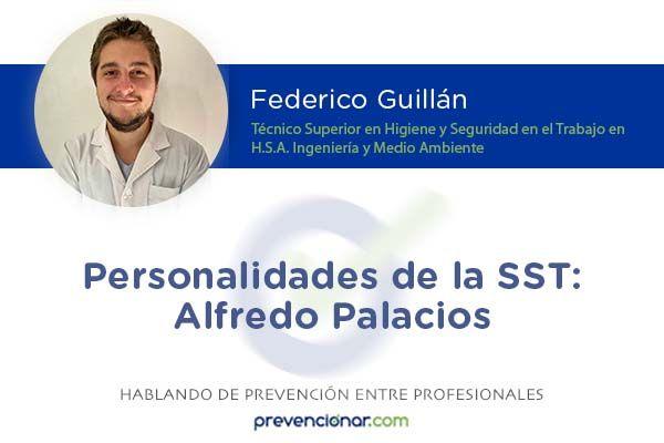 Personalidades de la SST: Alfredo Palacios