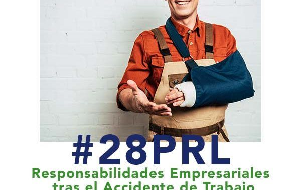 Responsabilidades Empresariales tras el Accidente de Trabajo #webinar