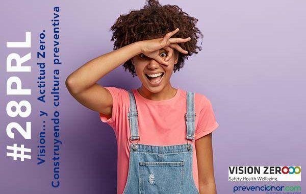 Vision... y  Actitud Zero. Construyendo cultura preventiva #webinar