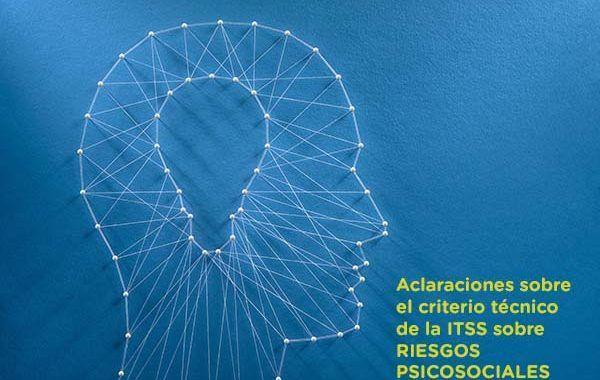 Aclaraciones sobre el criterio técnico de la inspección sobre RIESGOS PSICOSOCIALES