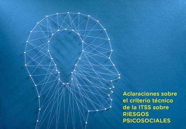 Aclaraciones sobre el criterio técnico de la ITSS sobre RIESGOS PSICOSOCIALES
