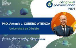 Entrevista con Antonio Cubero Atienza sobre el Congreso Internacional Prevencionar