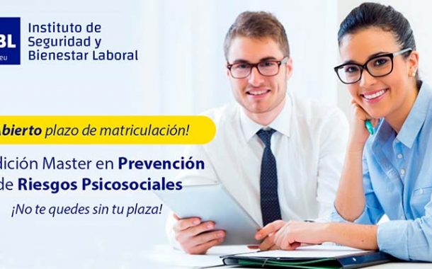 Máster en Prevención de Riesgos Psicosociales - Inicio 14 Octubre 2021 -