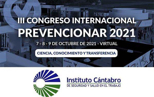 El Instituto Cántabro de Seguridad y Salud en el Trabajo (ICASST) se suma al III Congreso Internacional Prevencionar