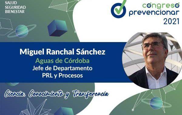Entrevista a Miguel Ranchal Sánchez con motivo del III Congreso Internacional Prevencionar