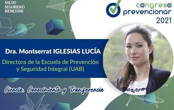 Entrevista a Montserrat Iglesias Lucía con motivo del III Congreso Internacional Prevencionar