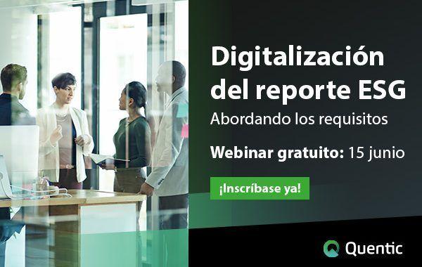 Digitalización del reporte ESG: abordando los requisitos legales y necesidades de las partes implicadas #webinar