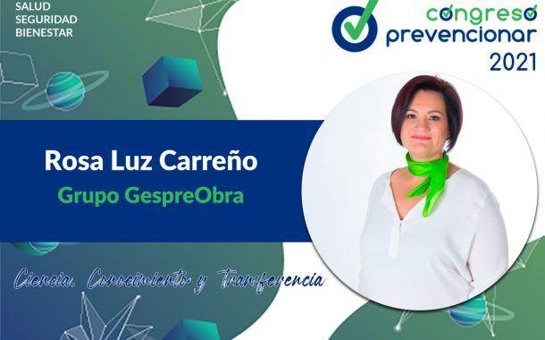 Entrevista a Rosa Luz Carreño con motivo del III Congreso Internacional Prevencionar