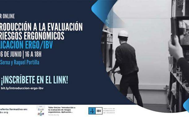 Taller online: Introducción a la evaluación de riesgos ergonómicos. Aplicación Ergo/IBV. 2ª Edición