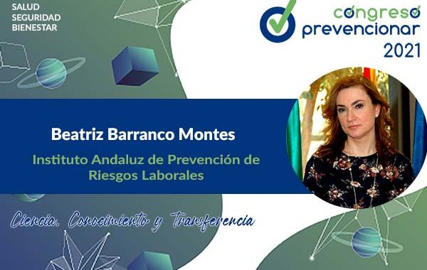 Entrevista a Beatriz Barranco Montes con motivo del III Congreso Internacional Prevencionar